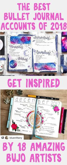 Best Bullet Journal Accounts of 2018- These 18 accounts will inspire you, help you learn how to start a bullet journal, and teach you everything you need to know to optimize your bullet journal! Get tons of amazing, inspirational ideas from these amazing bujo artists.