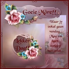 Morning Blessings, Good Morning Wishes, Good Morning Quotes, Lekker Dag, Afrikaanse Quotes, Goeie More, Nighty Night, Morning Greeting, Crochet Slippers
