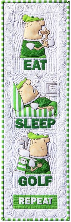 Eat Sleep Golf Repeat Quilt Pattern. Find plenty of Golf Ideas, Quotes, and Tips here at #lorisgolfshoppe