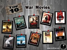 Voidcan.org brings you the list of top ten war movies and all the information regarding war movies which makes them best. List is researched by our movies experts.