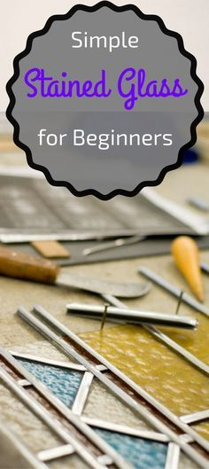 Simple Stained Glass for Beginners - Pin this image so you can refer to it later #StainedGlassPainting