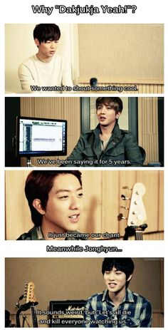 """JongHyun lol I always knew there was a dark side to CNBLUE. XD But seriously, it really means """"Let's die together."""""""
