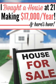 This is crazy! She bought a house at 21 with an income of $17,000! It's crazy! These are great reminders for first time home buyers everywhere!