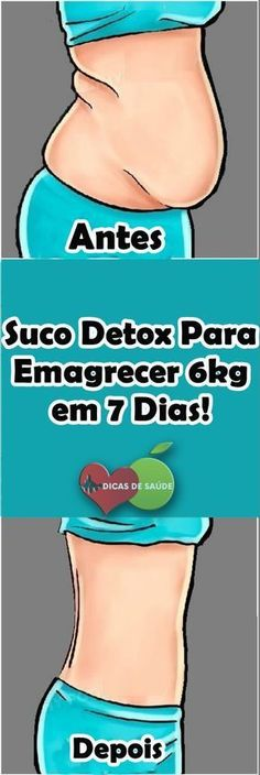 Suco Detox Para Emagrecer 6kg em 7 Dias! #dicasdesaúde, #dicas, #curanatural, #curadetox, #curaverde, #sucodetox, #fitness, #emagrecer, #emagrecimento