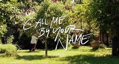 [critique] Call me by your name : dire l'amour ou mourir. | Cinérama