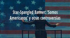 Star Spangled Banner Somos Americanos-The Star Spangled Banner Traducida Al Español