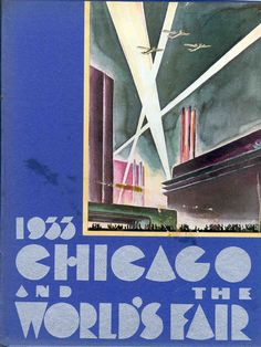 1933 Chicago and The World's Fair Souviner Album - World's Fairs