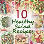 10 Healthy Salad Recipes from Iowa Girl Eats