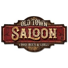 Saloon Western, Western Signs, Wine Signs, Pub Signs, Restaurant Signs, Saloon Decor, Old Western Towns, American Logo, Retro Vintage