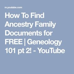 How To Find Ancestry Family Documents for FREE | Geneology 101 pt 2! - YouTube