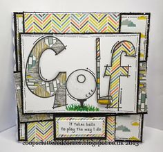 A male card for you today using the fab Woodware stamp - Golf. These stamps are just perfect for paper piecing. Masculine Birthday Cards, Birthday Cards For Men, Golf Cards, Men's Cards, Class Projects, Paper Piecing, Cardmaking, Crafty, Card Ideas