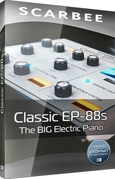 Scarbee: Classic EP-88S (Electric Piano)