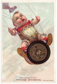Victorian Trade Card-Willimantic Six Cord Spool Cotton-Toddler on Balloon-Birds Vintage Labels, Vintage Ephemera, Vintage Cards, Vintage Paper, Vintage Postcards, Vintage Images, Vintage Sewing Notions, Antique Sewing Machines, Sewing Cards