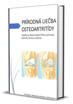 Ako sa navždy zbaviť artrózy (osteoartritídy) pomocou byliniek, stravy a cvičenia | Badatel.net
