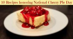 National Cherry Pie Day
