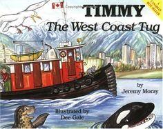 Timmy the West Coast Tug: Jeremy Moray, Dee Gale: 9781550170054: Books - Amazon.ca
