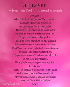 A prayer for when you feel 'not' good enough...