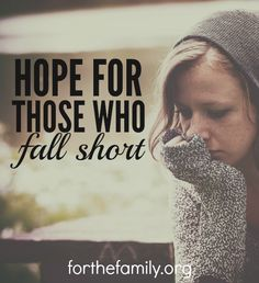 Do you struggle with shame? Guilt? Always feeling like you aren't enough? We strive so hard for our families and we all fall short, but that does not mean we are a people without hope! Reach out for THAT today.