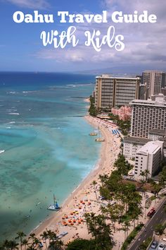 Oahu with kids family travel guide!