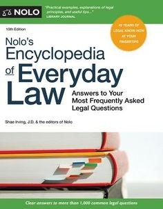 Nolo's Encyclopedia of Everyday Law: Answers to Your Most Frequently Asked Legal Questions. Click on the cover to see if the book is available at Freeport Community