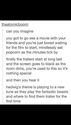 "Fantastic Beasts and Where to Find Them - THIS LITERALLY HAPPENED YESTERDAY EXCEPT THE GUY WAS QUIETLY SAYING ""LUMOS"" AND I SHRIEKED LIKE BELLATRIX LESTRANGE"