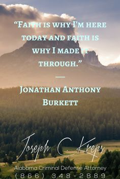 "#Criminal #Defense #Lawyer #Cordova #Alabama - We are here now to help you with your Cordova Criminal Charge. Call Today.   ""Faith is why I'm here today and faith is why I made it through."" - Jonathan Anthony Burkett   http://www.krepslawfirm.com/blog/criminal-defense-lawyer-cordova-alabama-3/?utm_content=bufferd2c05&utm_medium=social&utm_source=pinterest.com&utm_campaign=buffer - #KLF"