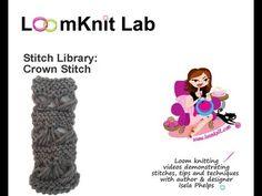 Loom Knit: Stitch Library-Crown Stitch Part I