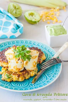 Corn and Avocado Fritters recipe with Avocado Yoghurt Coriander Lime Sauce | deliciouseveryday.com