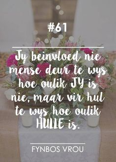 Fynbos Vrou.. Afrikaanse Quotes, Word Pictures, Wallpaper Pictures, Queen Quotes, Morning Quotes, Positive Thoughts, Beautiful Words, No Time For Me, Life Quotes