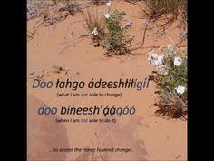 The Serenity Prayer in the Navajo Language (Ił Hodéezyéél Biká Sohodizin)