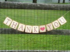 A very rustic thank you banner for your wedding photos!