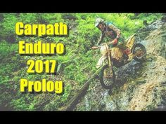 Carpath Enduro 2017 Prolog  Enduro Fanatics, real Enduro Passion, extreme Hard Enduro. Extreme riders and Enduro events. Stunts, crashes, wins and fails. eXtreme Enduro, Enduro Moto, Endurocross, Motocross and Hard Enduro! Thanks for watching and don't forget to Subscribe!  #EnduroMoto #HardEnduro #Enduro #EnduroFanatics #CarpathEnduro #2017 #Prolog #OnBoard