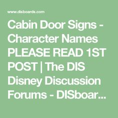 Cabin Door Signs - Character Names PLEASE READ 1ST POST | The DIS Disney Discussion Forums - DISboards.com