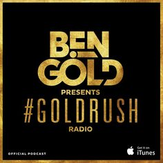 Ben Gold - Goldrush Radio 147 by BenGoldMusic on SoundCloud
