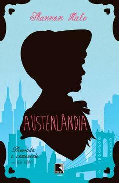 Paixão por Livros: Austenlândia - Shannon Hale