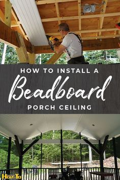 How to install a beadboard porch ceiling DIY Home Improvements House Renovatio. How to install a beadboard porch ceiling DIY Home Improvements House Renovations Learn more at e