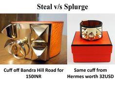 Steal v/s Splurge #blog #blogger #stylist #india #mumbai #hermes #gold #steal #splurge #fashion #style #armcandy #cuffbracelet