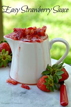 Easy Strawberry Sauc