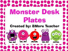 Monster Themed Desk Plates