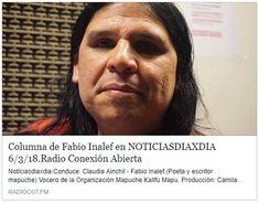Audio: https://radiocut.fm/audiocut/columna-de-fabio-inalef-en-noticiasdiaxdia-6318radio-conexion-abierta/#f=home&l=newest Publicado en:  Organización Kallfü Mapu (Facebook) https://www.facebook.com/Organizaci%C3%B3n-Kallf%C3%BC-Mapu-863085513840611/