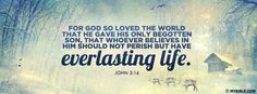 For God so loved the world that He gave His... - Facebook Cover Photo