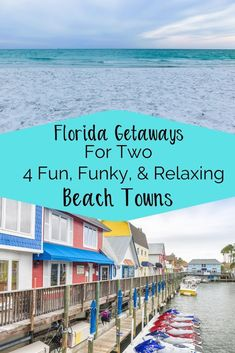 4 Fun, Funky & Relaxing Beach towns are ideal for a Florida Weekend Getaway for Two. Rest, recharge, and enjoy each other on your Florida Best Beach In Florida, Florida Vacation, Florida Travel, Florida Beaches, Vacation Spots, Travel Usa, Florida Trips, Destin Florida, Florida Usa