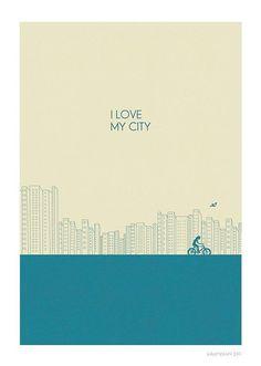 I Love My City Print