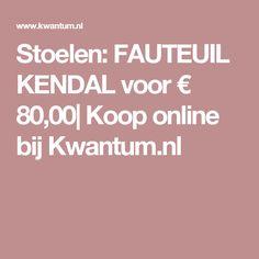 Stoelen: FAUTEUIL KENDAL voor € 80,00| Koop online bij Kwantum.nl