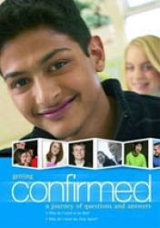 Getting Confirmed - Introduces the sacrament in a friendly, challenging and realistic style. Ideal for candidates from age 12. This book looks at the nature of confirmation and includes a questions-and -answers section and a guide to realistic Christian decision making.