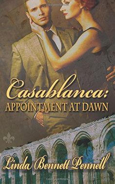 Buy Casablanca: Appointment at Dawn by Linda Bennett Pennell and Read this Book on Kobo's Free Apps. Discover Kobo's Vast Collection of Ebooks and Audiobooks Today - Over 4 Million Titles! Casablanca, Books To Read, My Books, Best Authors, Cozy Mysteries, Paranormal Romance, Historical Fiction, Appointments, Free Books