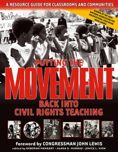Welcome | Putting the Movement back into Civil Rights Teaching