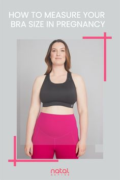 Finding a bra when pregnant can be hard. Get the perfect fit with our handy bra size guide for your frequently changing body shape and bust size. Maternity Sports Bras, Nursing Sports Bra, Maternity Nursing, Maternity Activewear, Bra Extender, Pregnancy Advice, Nursing Clothes, Yoga Tops, Bra Sizes