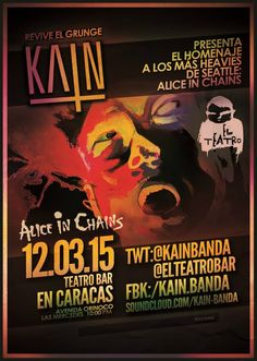 """Cresta Metálica Producciones » El Teatro Bar Caracas presenta: """"KAIN Tributo Alice In Chains"""" // 12 Marzo 2015"""