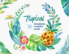 Tropical. Floral wreaths, cards, template. Watercolour clipart, jungle, flowers, pineapple, cards, diy, invite, baby, art, leaf, foliage